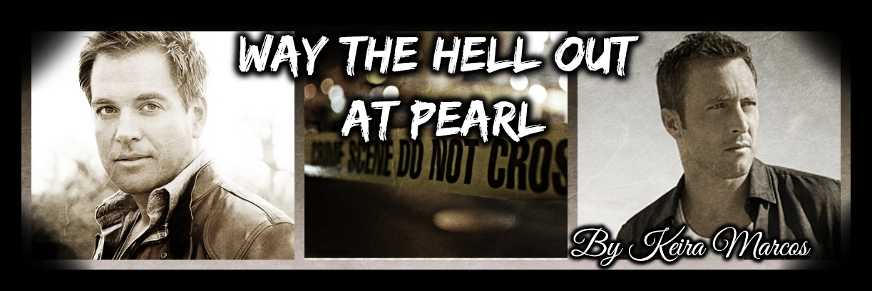 Way the Hell Out at Pearl – Keira Marcos