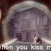 when-you-kiss-me