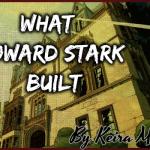 What Howard Stark Built